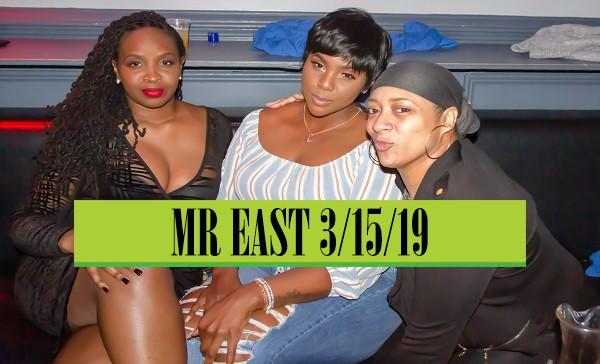 MR EAST 3/15/19