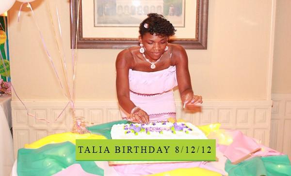 TALIA BIRTHDAY 8/12/12
